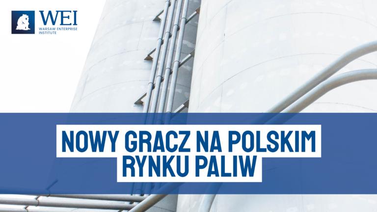 Summary – New player on the Polish fuel market